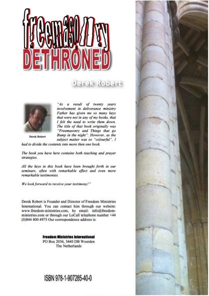 Book - Freemasonry Dethroned by Derek Robert