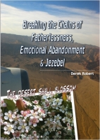 Workbook - Breaking the Chains of Fatherlessness, Emotional Abandonment & Jezebel by Derek Robert postage included
